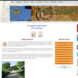 El Camino de Santiago - Caminos a Santiago - Vía Augusta desde Cádiz