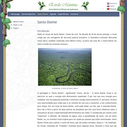 Santo Daime - Ayahuasca/ Santo Daime ceremonies