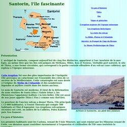 Santorin, île fascinante