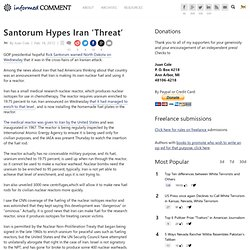 Santorum Hypes Iran 'Threat'