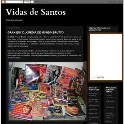Vidas de Santos: GRAN ENCICLOPEDIA DE MONDO BRUTTO