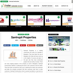 Customers Comments on Santrupti Properties in Bangalore