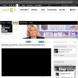 Arabie saoudite : les liaisons dangereuses - 13/12/2016 - News et vidéos en replay - Le monde en face