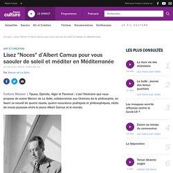 """Lisez """"Noces"""" d'Albert Camus pour vous saouler de soleil et méditer en Méditerranée"""