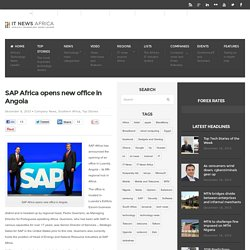 SAP Africa opens new office in Angola