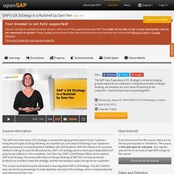 SAP's UX Strategy in a Nutshell by Sam Yen