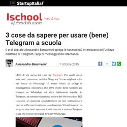 3 cose da sapere per usare (bene) Telegram a scuola