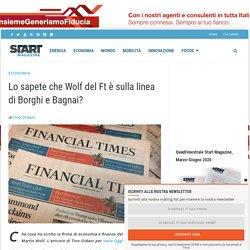 Lo sapete che Wolf del Ft è sulla linea di Borghi e Bagnai?