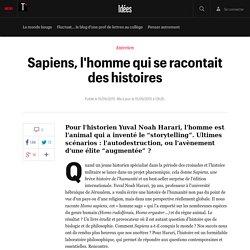 Sapiens, l'homme qui se racontait des histoires - Idées