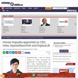 Himani Kapadia appointed as CEO, India, SapientRazorfish and DigitasLBi
