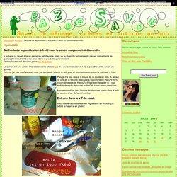 Méthode de saponification à froid avec le savon au quinoa/miel/lavandin - BazooSavon