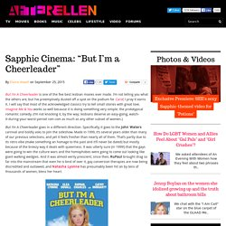 "Sapphic Cinema: ""But I'm a Cheerleader"""