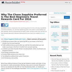 Chase Sapphire Preferred - The Best Beginners Reward Card
