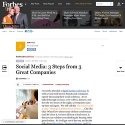 Social Media: 3 Steps from 3 Great Companies