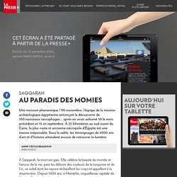 Saqqarah: au paradis desmomies - La Presse+