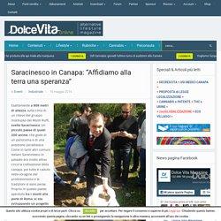 """Saracinesco in Canapa: """"Affidiamo alla terra una speranza"""" - DolceVita"""