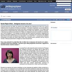 Sarah Pépin-Villar : Antigone encore à la une !