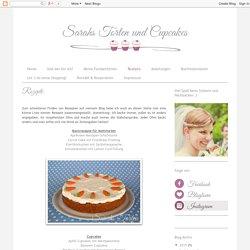 Sarahs Torten und Cupcakes: Rezepte