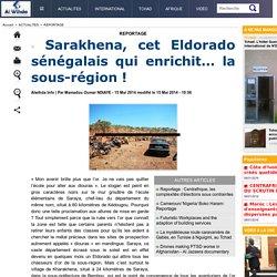 Sarakhena, cet Eldorado sénégalais qui enrichit… la sous-région !