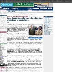 elmundo.es - José Saramago alerta de la crisis que atraviesa el castellano