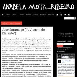 """José Saramago (""""A Viagem do Elefante"""") - Anabela Mota Ribeiro"""