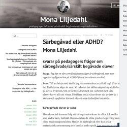 Särbegåvad eller ADHD? – Mona Liljedahl