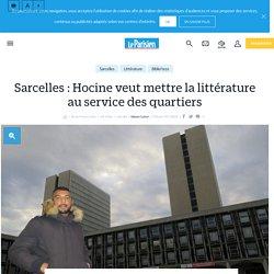 Sarcelles : Hocine veut mettre la littérature au service des quartiers - Le Parisien