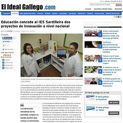 Educación concede al IES Sardiñeira dos proyectos de innovación a nivel nacional - Coruña