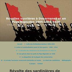 Révolte des sardinières de Douarnenez en 1924-25 – Révoltes ouvrières à Douarnenez et en Pays Bigouden 1905-1924-1926