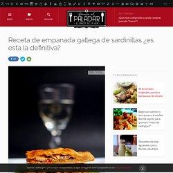 Receta de empanada gallega de sardinillas ¿es esta la definitiva?