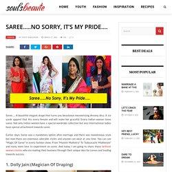 Saree…..No Sorry, It's My Pride….
