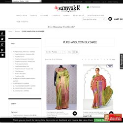 Sweep through the devine customary drapery of pure handloom silk saree for that special occasion. Shop now for that serene addition of pure silk saree in your wardrobe at samyakk online.