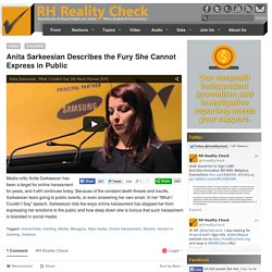 Anita Sarkeesian Describes the Fury She Cannot Express in Public