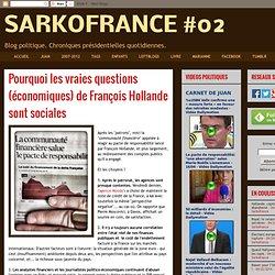 Pourquoi les vraies questions (économiques) de François Hollande sont sociales