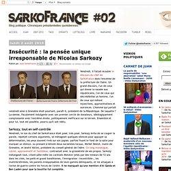 Insécurité : la pensée unique irresponsable de Nicolas Sarkozy