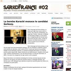 La bombe Karachi menace le candidat Sarkozy.
