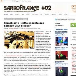 Karachigate : cette enquête que Sarkozy veut bloquer