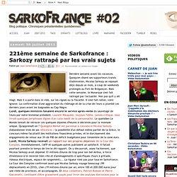 Sarkozy rattrapé par les vrais sujets