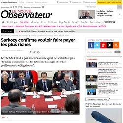Retraites : Sarkozy confirme vouloir faire payer les plus riches