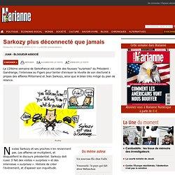 Sarkozy plus déconnecté que jamais