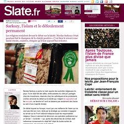 Sarkozy, l'islam et le défoulement permanent