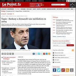Tapie : Sarkozy a demandé une médiation en 2004