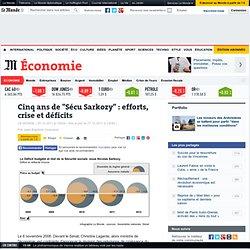 """Cinq ans de """"Sécu Sarkozy"""" : efforts, crise et déficits"""