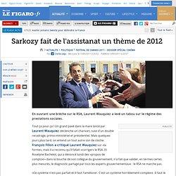Politique : Sarkozy fait de l'assistanat un thème de 2012