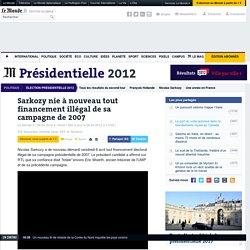 Sarkozy nie à nouveau tout financement illégal de sa campagne de 2007