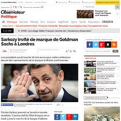 Sarkozy invité de marque de Goldman Sachs à Londres
