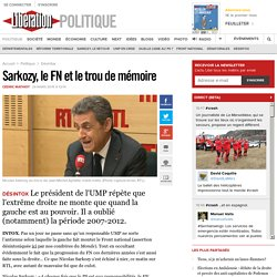 Sarkozy, le FN et le trou de mémoire