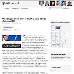 Oui, Sarkozy a perçu son salaire de ministre à l'Elysée entre mai et décembre 2007