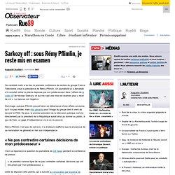 Sarkozy off : sous Rémy Pfimlin, je reste mis en examen