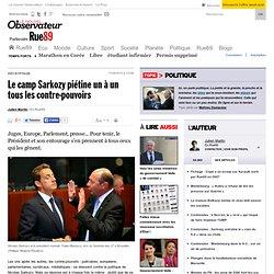 Le camp Sarkozy piétine tous les contre-pouvoirs